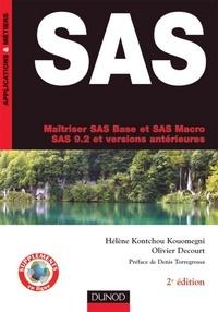 Hélène Kontchou Kouomegni et Olivier Decourt - SAS - 2e éd. - Maîtriser SAS base et SAS Macro, SAS 9.2 et versions antérieures.
