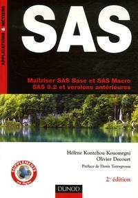 Hélène Kontchou Kouomegni et Olivier Decourt - SAS - Maîtriser SAS Base et SAS Macro, SAS 9.2 et versions antérieures.