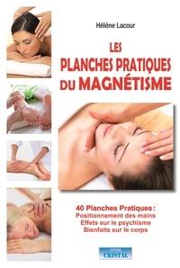 Hélène Lacour - Les planches pratiques du magnétisme.