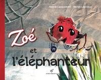 Hélène Lacquement et Marion Lépineux - Zoé et l'éléphanteur.