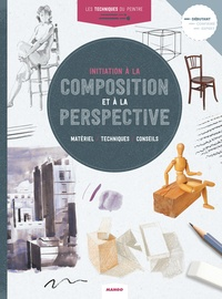 Hélène Ladjadj - Initiation à la composition et la perspective - Matériel/Techniques/Conseils.