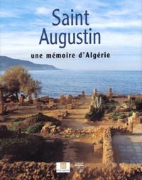 Hélène Lafont-Couturier et Sabah Ferdi - Saint Augustin - Une mémoire d'Algérie.