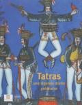 Hélène Lafont-Couturier et Teresa Jablonska - Tatras, une légende dorée polonaise - Collection du musée de Zakopane.