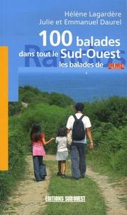 Hélène Lagardère et Emmanuel Daurel - 100 balades dans tout le Sud-Ouest.