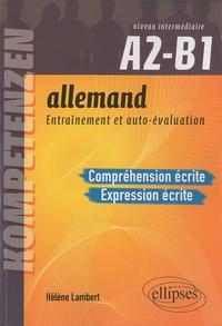 Hélène Lambert - Allemand, entraînement et auto-évaluation A2-B1 - Compréhension et expression écrites.