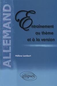 Entraînement au thème et à la version- Allemand - Hélène Lambert  