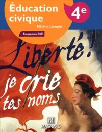 Hélène Lampin et Jacques Faux - Education civique 4e - Manuel élève.