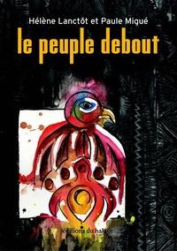 Hélène Lanctôt et Paule Migué - Le peuple debout.