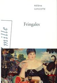 Hélène Lanscotte - Fringales.