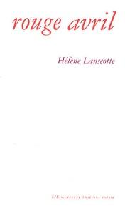 Hélène Lanscotte - Rouge avril.