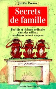 Histoiresdenlire.be SECRETS DE FAMILLE. Pouvoir et violence ordinaire dans des milieux au-dessus de tout soupçon Image