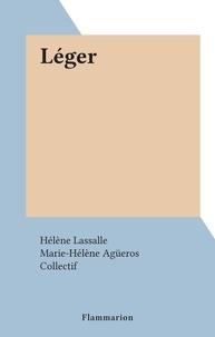 Hélène Lassalle et  Collectif - Léger.