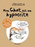 Hélène Lasserre et Gilles Bonotaux - Mon chat est un hypocrite (et en plus, il est gros).