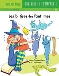 Hélène Lavertu et Louise Tondreau-Levert - Les bêtises  : Les bêtises des fantômes.