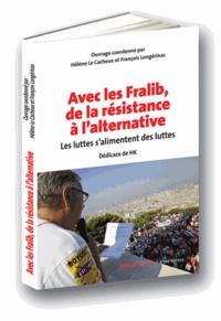 Avec les fralib, de la résistance à lalternative - Les luttes salimentent des luttes.pdf