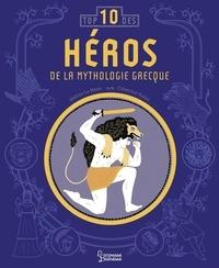Hélène Le Héno et Clémence Pollet - Héros de la mythologie grecque.