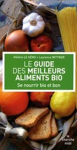 Le guide des meilleurs aliments bio - Se nourrir bio et bon.pdf