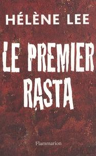 Hélène Lee - Le Premier Rasta.