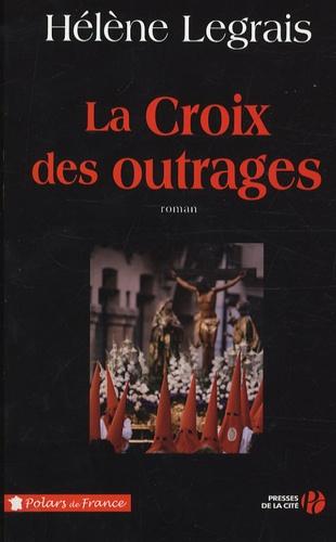 La croix des outrages