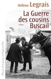 Hélène Legrais - La Guerre des cousins Buscail.