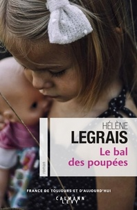 Hélène Legrais - Le Bal des poupées.