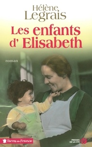 Hélène Legrais - Les enfants d'Elisabeth.