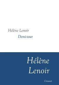 Hélène Lenoir - Demi-tour - nouvelles - collection littéraire dirigée par Martine Saada.