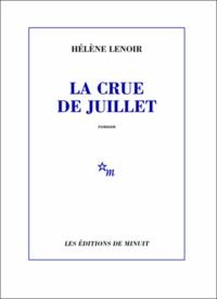 Hélène Lenoir - La crue de juillet.