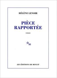 Hélène Lenoir - Pièce rapportée.