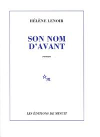 Hélène Lenoir - Son nom d'avant.