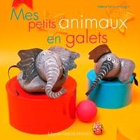 Hélène Leroux-Hugon - Mes petits animaux en galets.