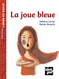 Hélène Leroy - La joue bleue.
