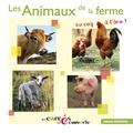 Hélène Leroy et Francis Debaisieux - Les animaux de la ferme - Du coq à l'âne !.