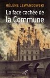 Helene Lewandowski et Helene Lewandowski - La face cachée de la Commune - La révolution trahie.