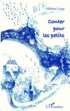 Hélène Loup - Conter pour les petits.