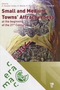 Small and Medium Towns Attractiveness at the Beginning of the 21st Century.pdf