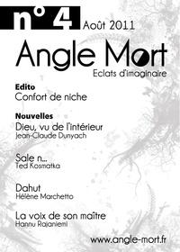 Hélène Marchetto et Ted Kosmatka - Angle Mort numéro 4.
