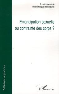 Hélène Marquié et Noël Burch - Emancipation sexuelle ou contrainte des corps ?.
