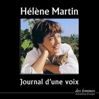 Hélène Martin - Journal d'une voix.
