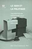 Hélène Martin et Jérôme Debons - Le soin et la politique - Cinq médecines non conventionnelles et l'assurance maladie.