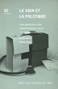 Le soin et la politique - Cinq médecines non conventionnelles et lassurance maladie.pdf