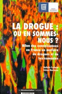LA DROGUE, OU EN SOMMES-NOUS ? Bilan des connaissances en France en matière de drogues et de toxicomanies.pdf