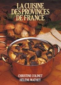 Hélène Mathey et Christine Colinet - La Cuisine des provinces de France.