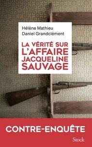 La vérité sur laffaire Jacqueline Sauvage.pdf