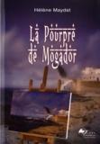 Hélène Maydat - La Pourpre de Mogador.