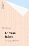 Hélène Mazeran - L'Océan indien, un enjeu pour l'Occident.