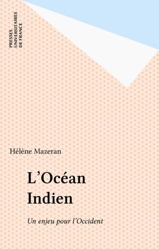 L'Océan indien, un enjeu pour l'Occident
