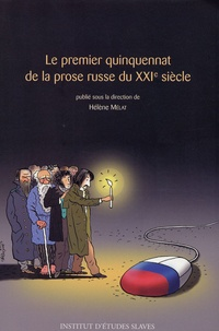 Hélène Mélat - Le premier quinquennat de la prose russe du 21e siècle.