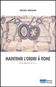 Deedr.fr Maintenir l'ordre à Rome (IIe-IVe siècle après J-C) Image