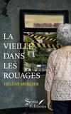 Hélène Mercier - La vieille dans les rouages.